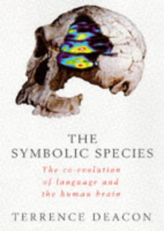9780713991888: The Symbolic Species : The Co-Evolution of Language and the Brain