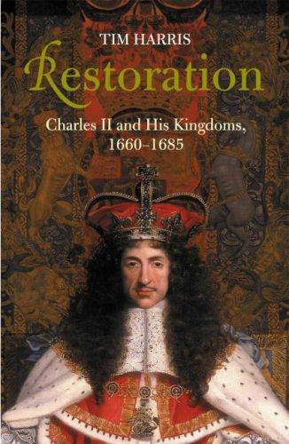 9780713991918: Restoration: Charles II and His Kingdoms, 1660-1685 (Allen Lane History)