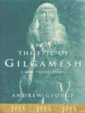 9780713991963: The Epic of Gilgamesh: The Babylonian Epic Poem And Other Texts in Akkadian And Sumerian
