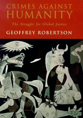 9780713991970: Crimes Against Humanity: The Struggle for Global Justice