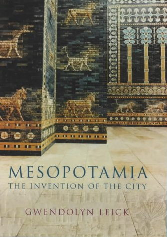 9780713991987: Mesopotamia: The Invention of the City