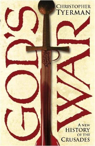 9780713992205: God's War: a New History of the Crusades (Allen Lane History)