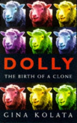 9780713992212: Clone: The Road to Dolly and the Path Ahead