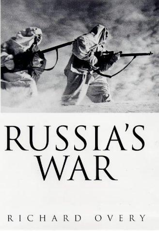 9780713992236: Russia's War (Allen Lane History)