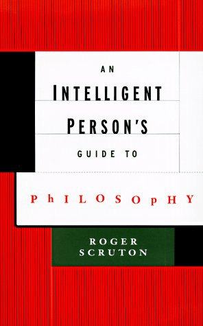 9780713992267: AN Intelligent Person's Guide to Philosophy