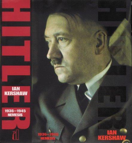 9780713992298: Hitler, 1936-1945: Nemesis (Allen Lane History)