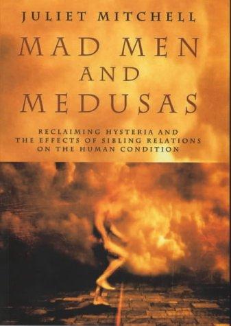 9780713992304: Mad Men and Medusas