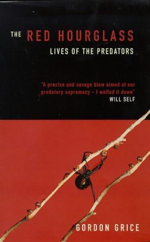 """9780713992526: The Red Hourglass """" Lives of the Predators """" :"""