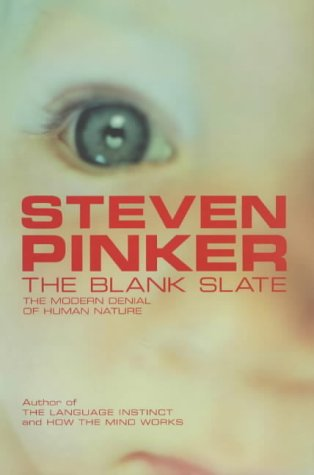 9780713992564: The Blank Slate: The Modern Denial of Human Nature