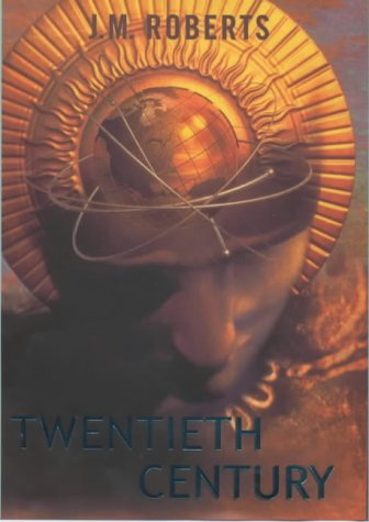 9780713992571: Twentieth Century: A History of the World from 1901 to the Present (Allen Lane History)