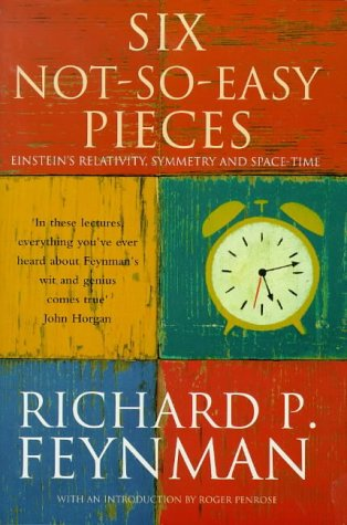 9780713992632: SIX NOT-SO-EASY PIECES Einstein's Relativity, Symmetry, and Space-Time New Introduction by Roger Penrose