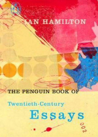 9780713992687: The Penguin Book of Twentieth Century Essays