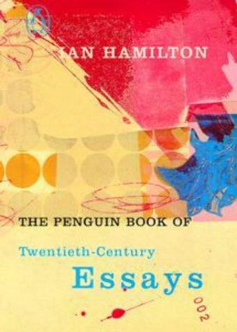 9780713992687: The Penguin Book of Twentieth Century Essays