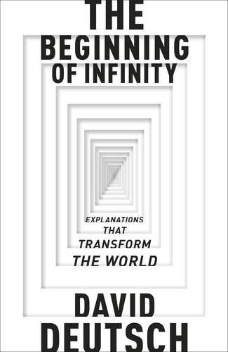 9780713992748: Beginning Of Infinity,The: Explanations That Transform The World (Allen Lane Science)