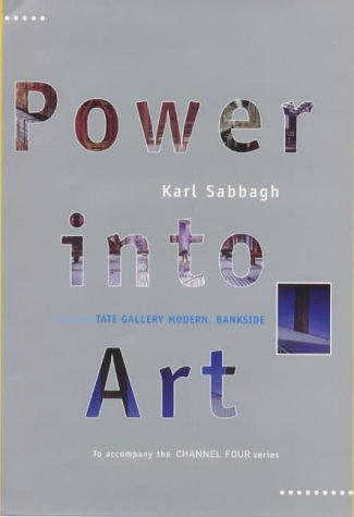 9780713992809: Power into Art: Creating the Tate Modern, Bankside