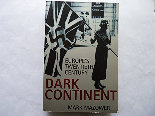 9780713992854: Dark Continent:Europe's Twenti