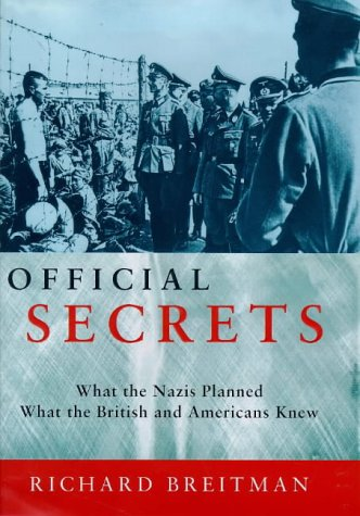 9780713992922: OFFICIAL SECRETS : What the Nazis Planned, What the British and Americans Knew.