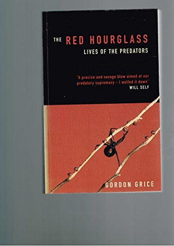 9780713992939: The Red Hourglass: Lives of the Predators