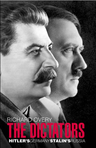9780713993097: The Dictators: Hitler's Germany; Stalin's Russia