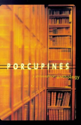9780713993110: Porcupines: A Philosophical Anthology