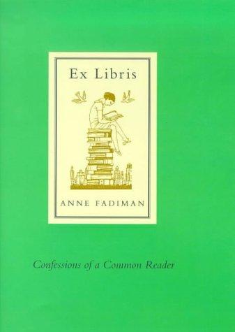 9780713993158: Ex Libris: Confessions of a Common Reader
