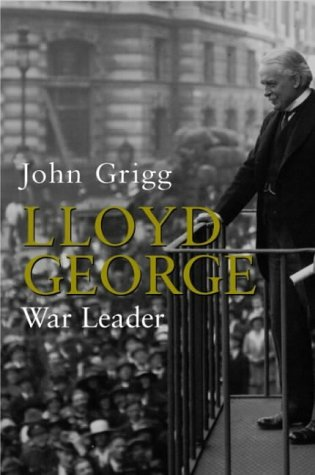9780713993431: Lloyd George: War Leader 1916-1918