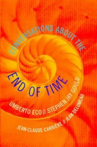 9780713993639: Conversations About the End of Time
