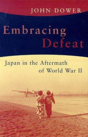 9780713993721: Embracing Defeat: Japan in the Aftermath of World War II