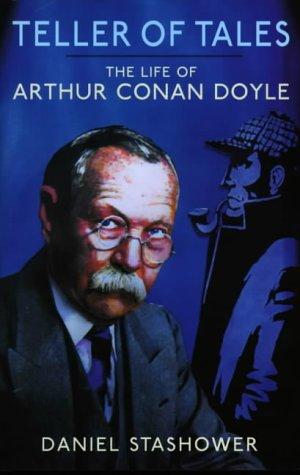 9780713993738: Teller of Tales: The Life of Sir Arthur Conan Doyle
