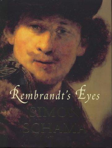 9780713993844: Rembrandt's Eyes (Allen Lane History)