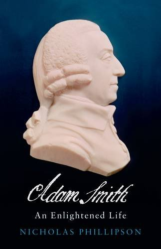 9780713993967: Adam Smith: An Enlightened Life