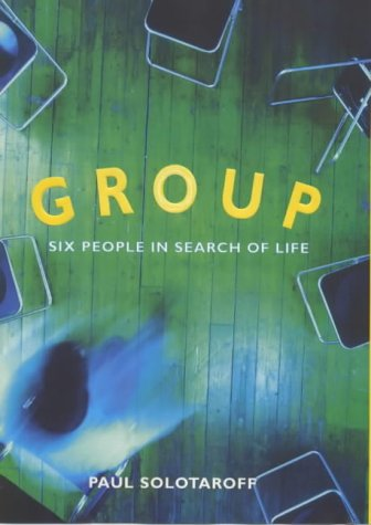 9780713993981: Group: Six People in Search of a Life
