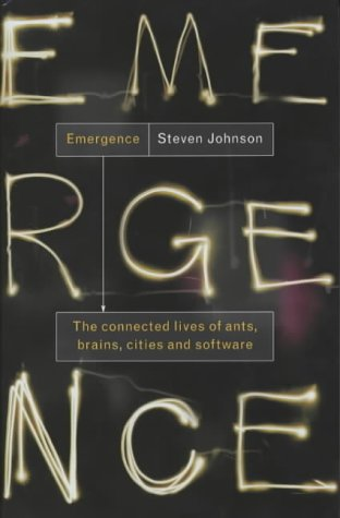 9780713994001: Emergence: The Connected Lives of Ants, Brains, Cities and Software