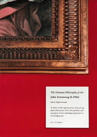 9780713994056: The Intimate Philosophy of Art