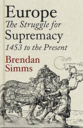 9780713994278: Europe: The Struggle for Supremacy, 1453 to the Present
