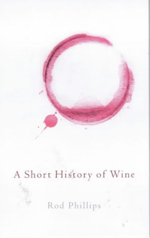 9780713994322: A Short History of Wine