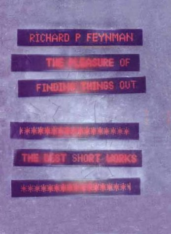 9780713994377: The Pleasure of Finding Things Out: The Best Short Works of Richard P.Feynman