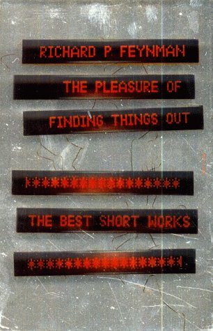 9780713994377: The Pleasure of Finding Things out: The Best Short Works of Richard P. Feynman