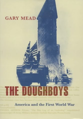 9780713994407: The Doughboys: America and the First World War