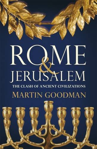 9780713994476: Rome and Jerusalem: The Clash of Ancient Civilizations