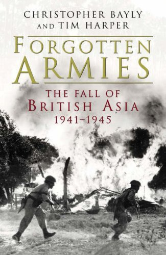 9780713994636: Forgotten Armies: Britain's Asian Empire and the War with Japan