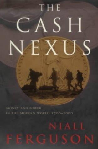 9780713994650: The Cash Nexus: Money and Power in the Modern World (Allen Lane History)