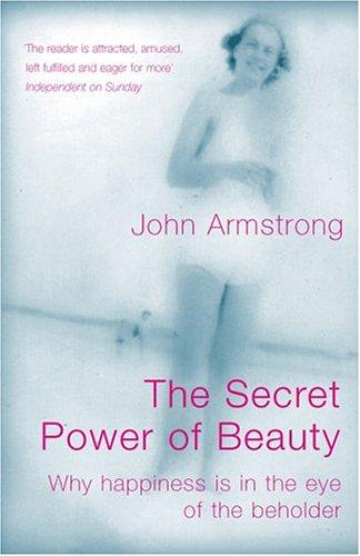 9780713994742: The Secret Power of Beauty