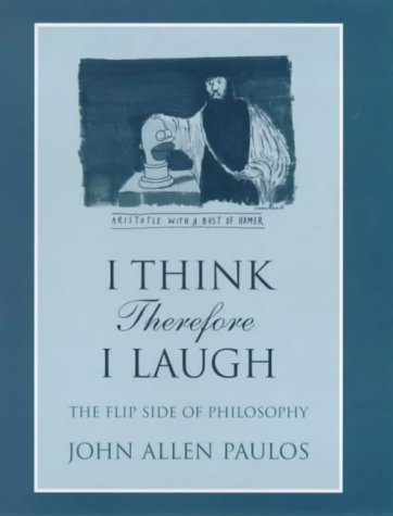 9780713994834: I think therefore I laugh: the flip side of philosophy