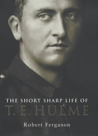 9780713994902: The Short Sharp Life of T.E.Hulme