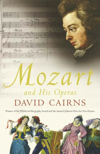 9780713994919: Mozart and His Operas