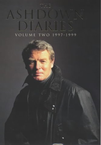 9780713995114: The Ashdown Diaries Vol. II: 1997-1999