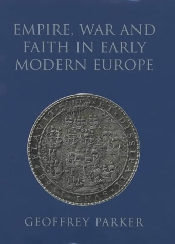 9780713995152: Empire, War and Faith in Early Modern Europe