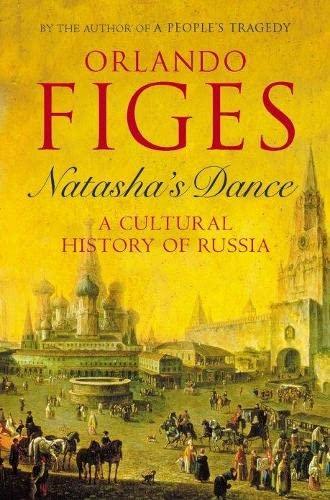 9780713995176: Natasha's Dance: A Cultural History of Russia