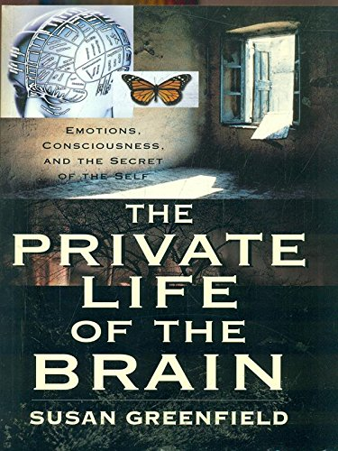 9780713995213: The Private Life of the Brain